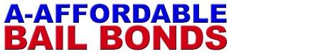 A-Affordable Dallas Bail Bonds , Denton , Tarrant County Bail Bonds